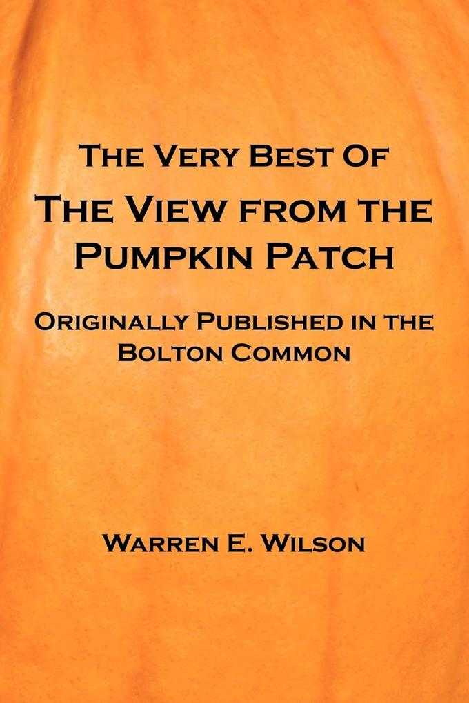 THE VERY BEST OF THE VIEW FROM THE PUMPKIN PATCH als Taschenbuch