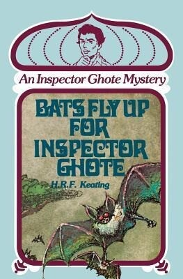 Bats Fly Up for Inspector Ghote: An Inspector Ghote Mystery als Taschenbuch