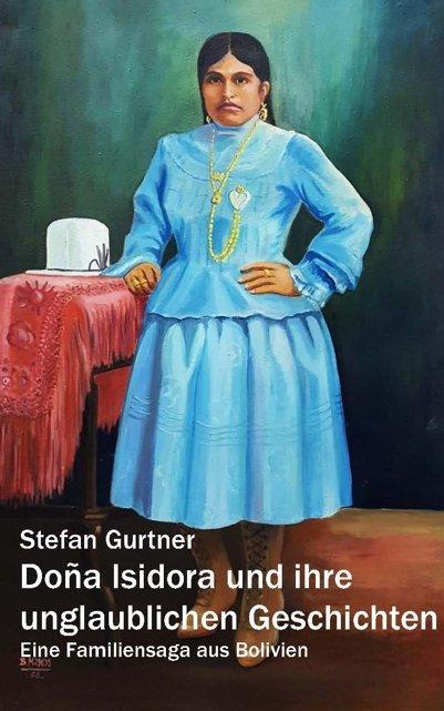 Doña Isidora und ihre unglaublichen Geschichten als Buch (kartoniert)