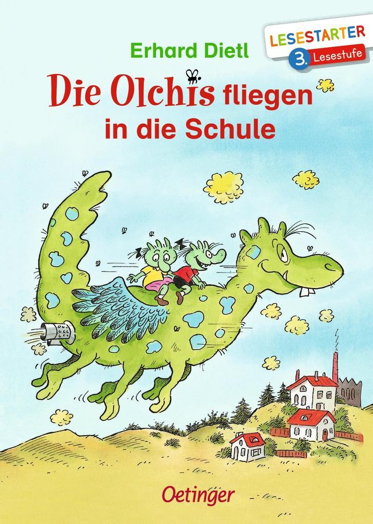 Die Olchis fliegen in die Schule als Buch (gebunden)