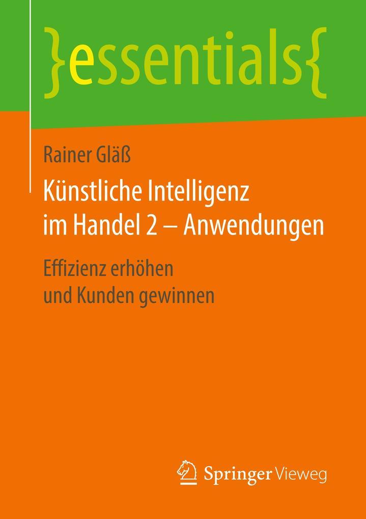 Künstliche Intelligenz im Handel 2 - Anwendungen als Buch (kartoniert)