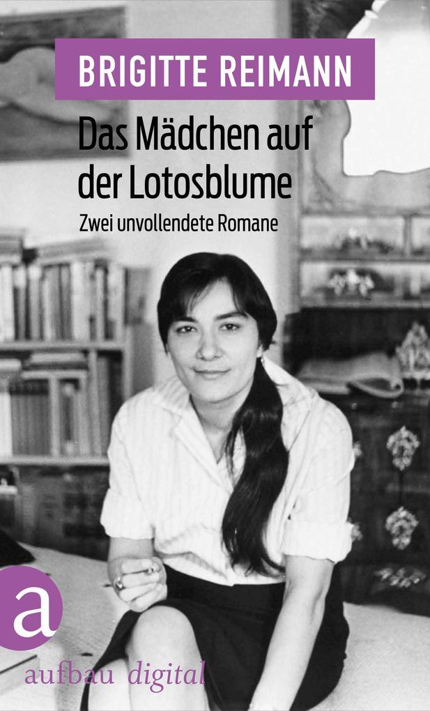 Das Mädchen auf der Lotosblume als eBook epub