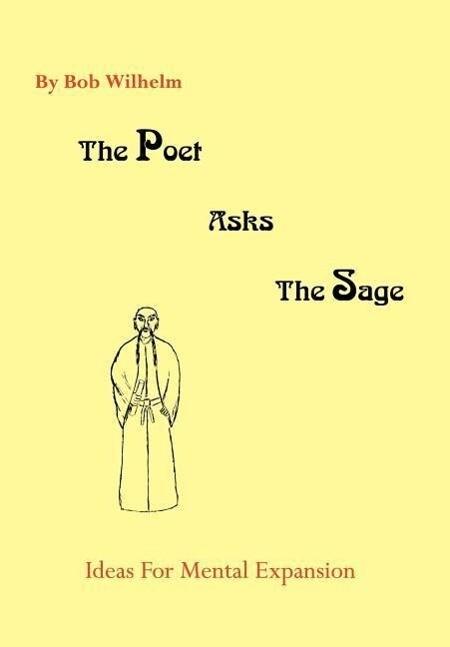 The Poet Asks The Sage als Buch (gebunden)