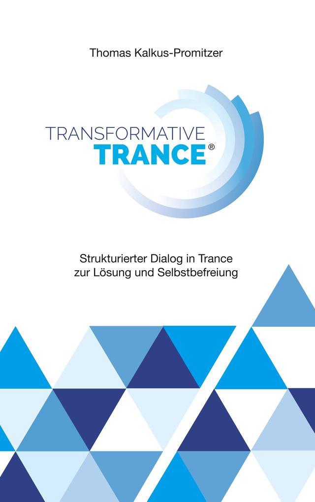Transformative Trance® als Buch (kartoniert)