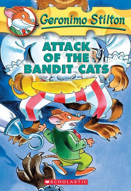 Geronimo Stilton: #8 Attack of the Bandit Cats als Taschenbuch
