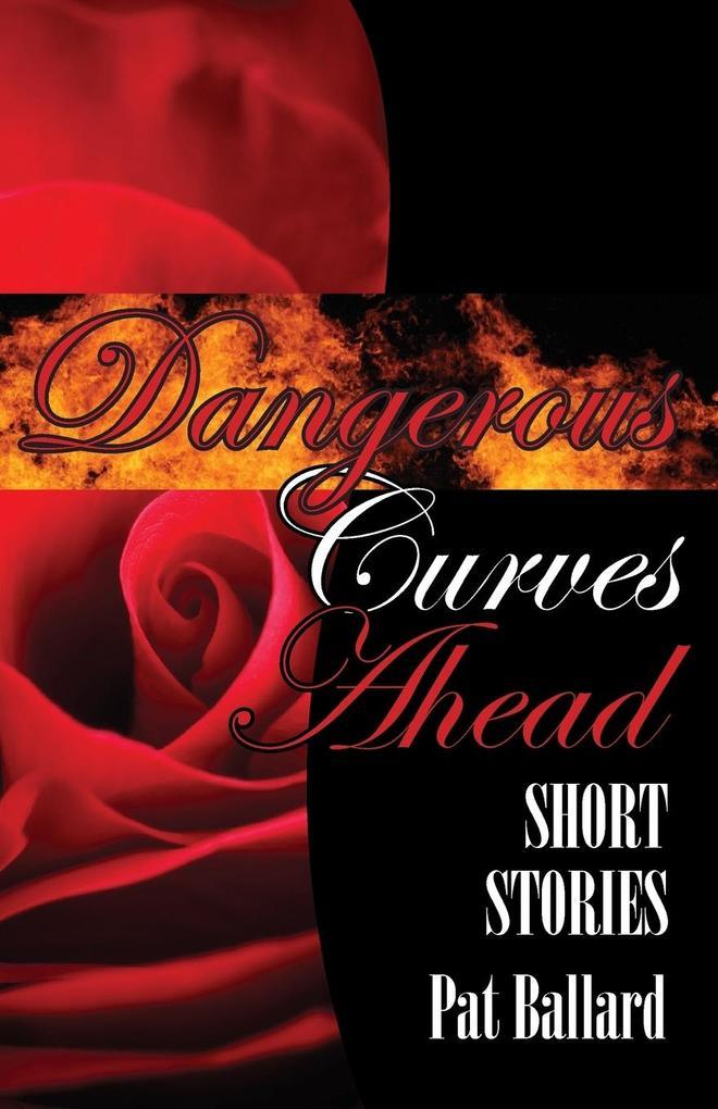 Dangerous Curves Ahead als Taschenbuch