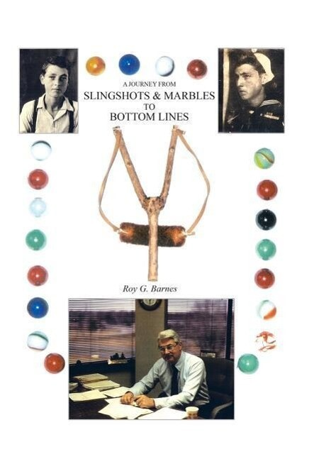 A Journey From Slingshots & Marbles To Bottom Lines als Buch (gebunden)