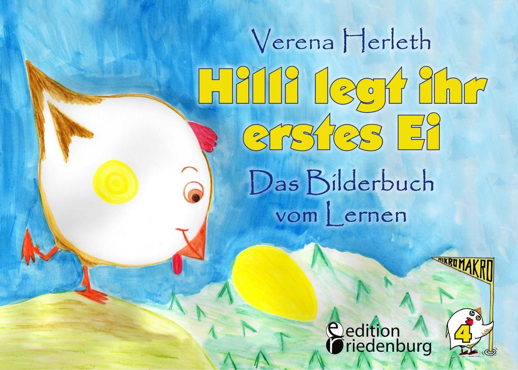 Hilli legt ihr erstes Ei - Das Bilderbuch vom Lernen. Für alle Kinder, die große Pläne haben. als Buch (kartoniert)