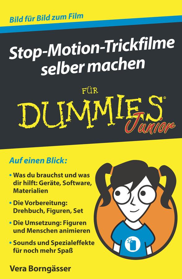 Stop-Motion-Trickfilme selber machen für Dummies Junior als eBook epub