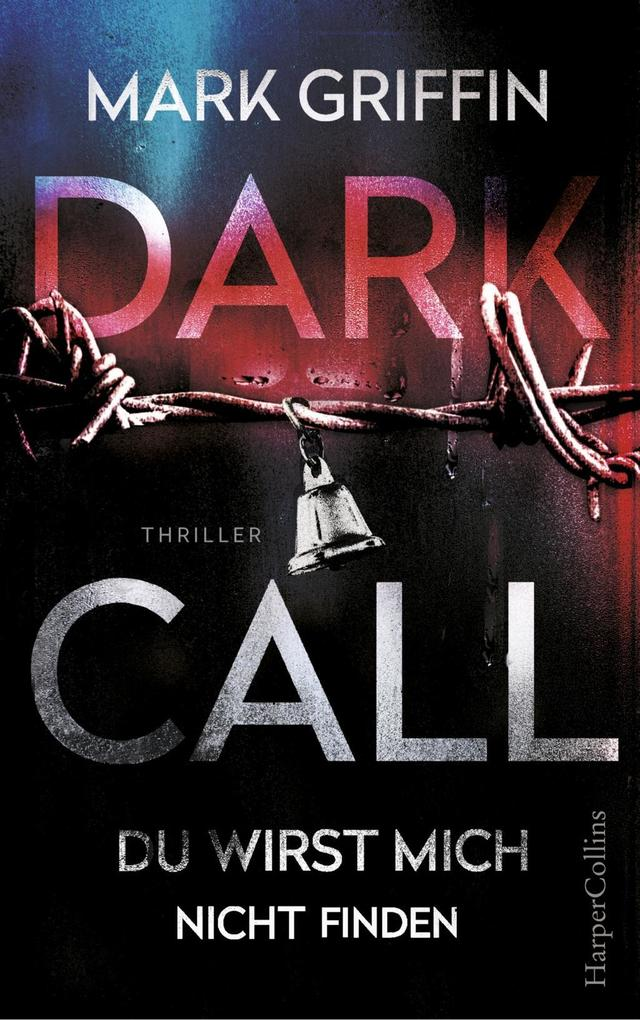 Dark Call - Du wirst mich nicht finden als eBook epub