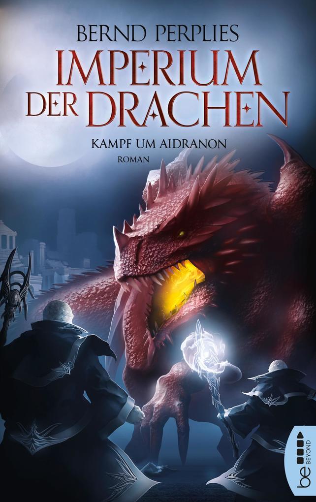 Imperium der Drachen - Kampf um Aidranon als eBook epub