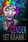 Gender ist krank!