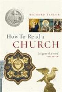 How To Read A Church als Buch (gebunden)