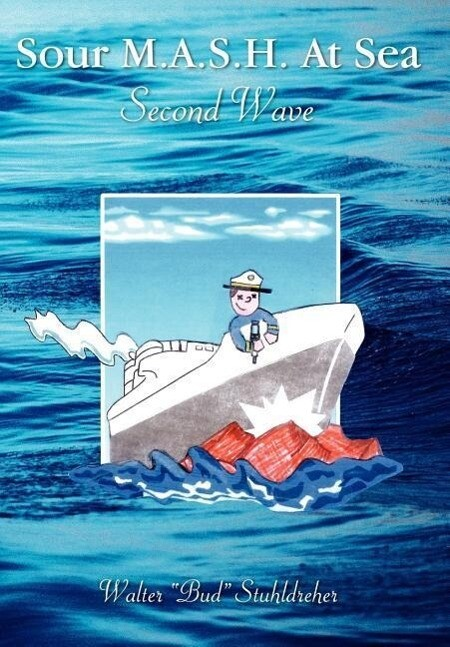 Sour M.A.S.H. at Sea - Second Wave als Buch (gebunden)