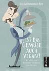 Ist das Gemüse auch vegan? Die lustigsten Restaurant-Erlebnisse eines Kellners