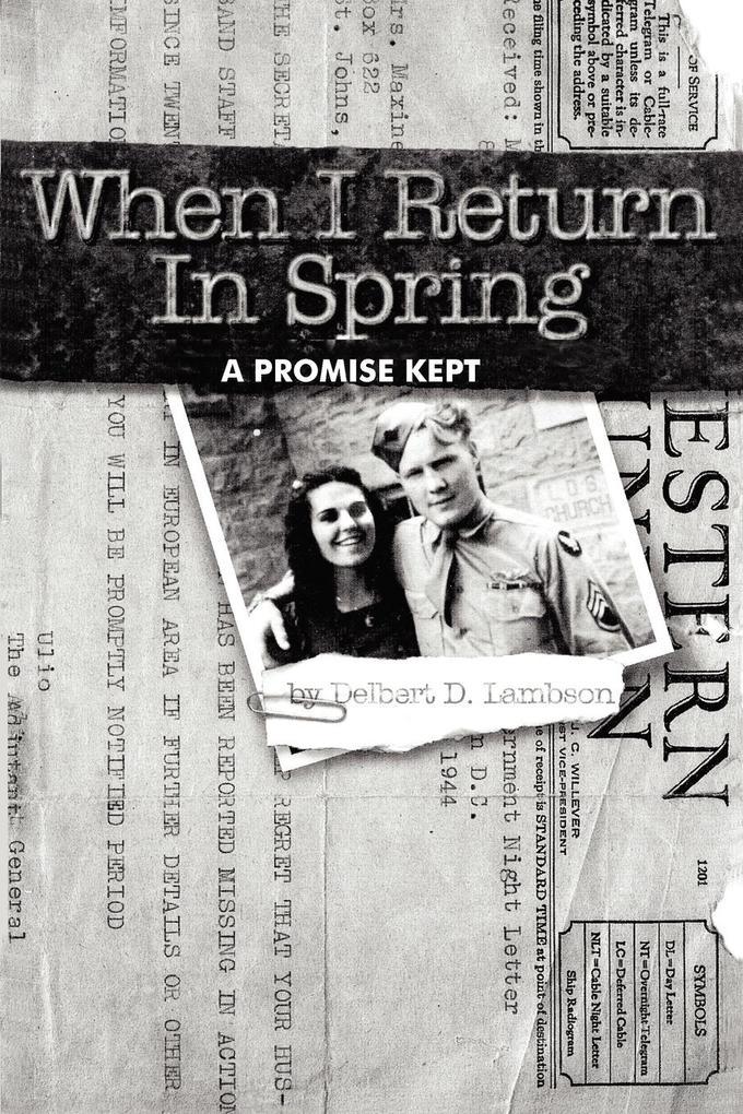 When I Return in Spring: A Promise Kept als Taschenbuch