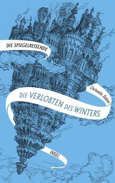 Spiegelreisende Band 1 - Die Verlobten des Winters als Buch (gebunden)