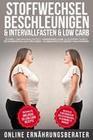 Stoffwechsel beschleunigen & Intervallfasten & Low Carb