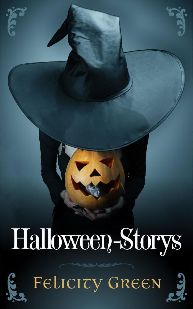 Felicity Greens Halloween-Storys als eBook epub