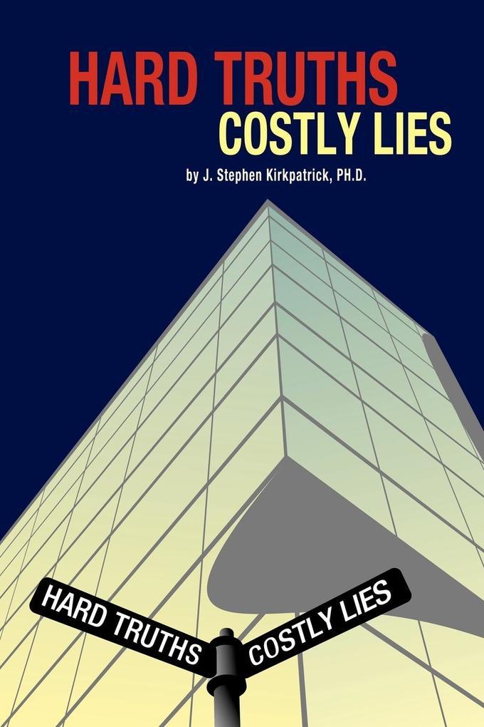 Hard Truths, Costly Lies als Taschenbuch