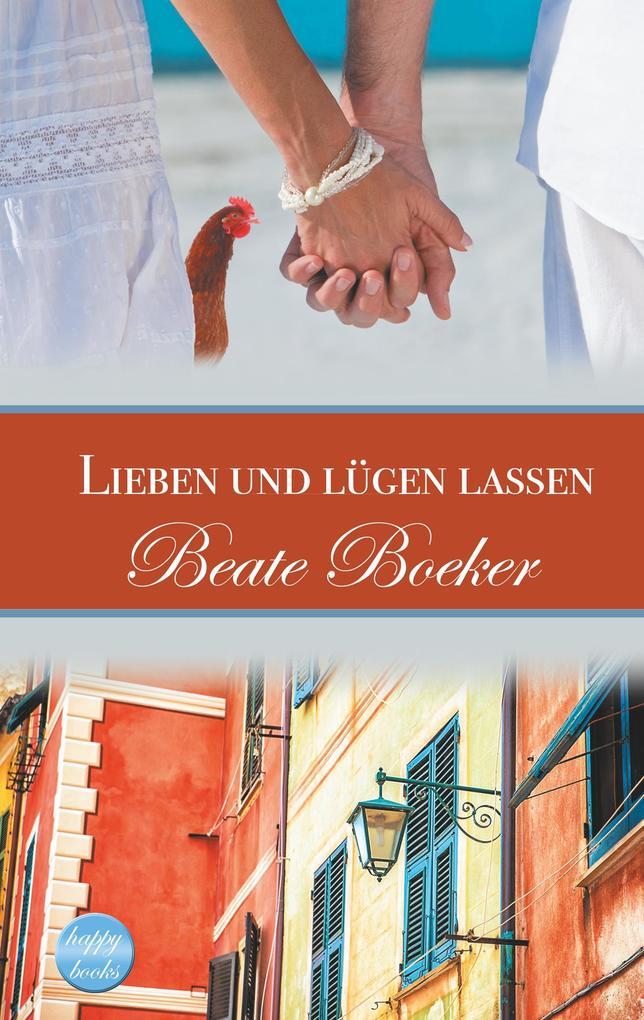 Lieben und lügen lassen als Buch