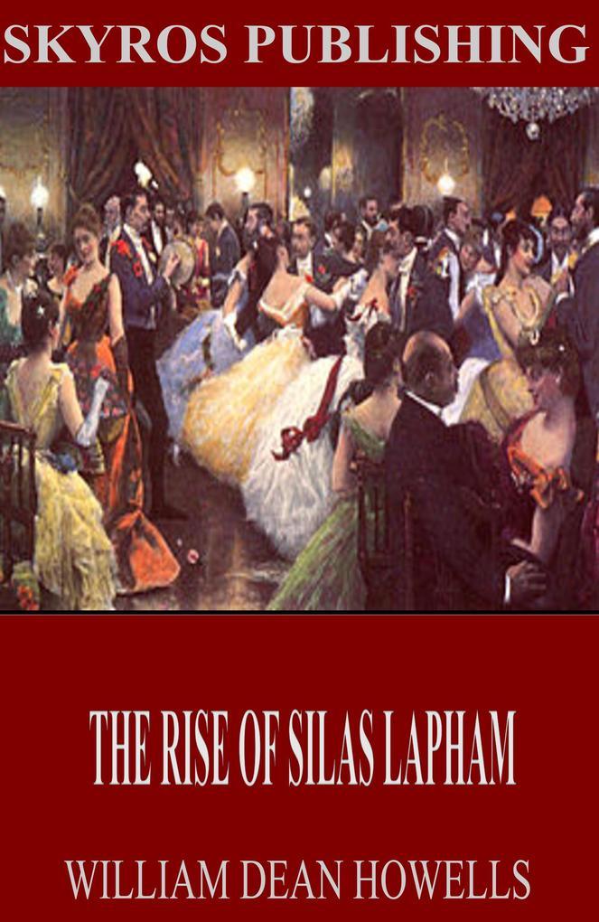 The Rise of Silas Lapham als eBook epub