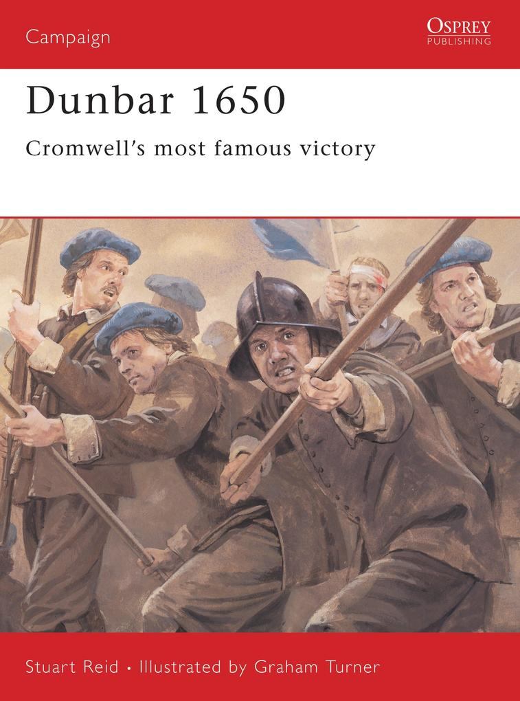 Dunbar 1650: Cromwell's Most Famous Victory als Taschenbuch