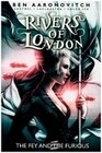 Rivers of London: Volume 08 - The Fey and the Furious
