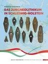 Das Jungneolithikum in Schleswig-Holstein
