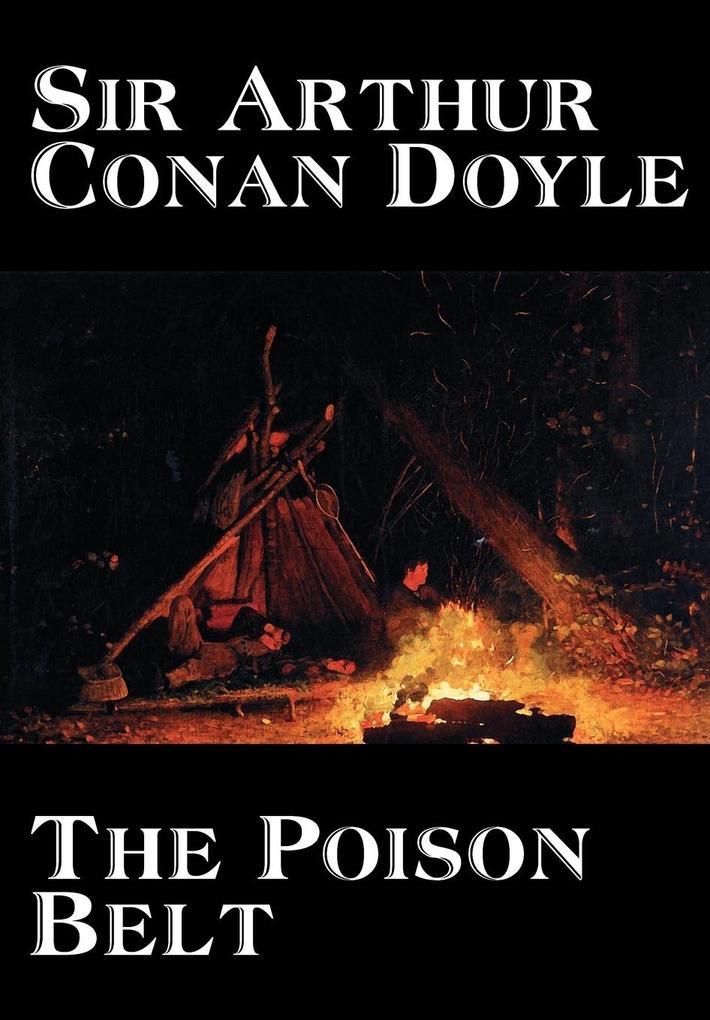 The Poison Belt by Arthur Conan Doyle, Fiction, Classics als Buch (gebunden)