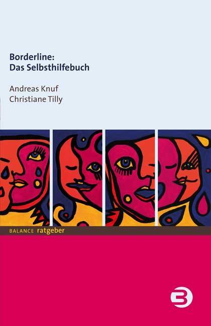 Borderline: Das Selbsthilfebuch als Buch (kartoniert)