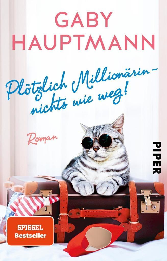 Plötzlich Millionärin - nichts wie weg! als Taschenbuch