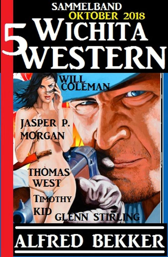 Sammelband 5 Wichita Western Oktober 2018 als eBook epub