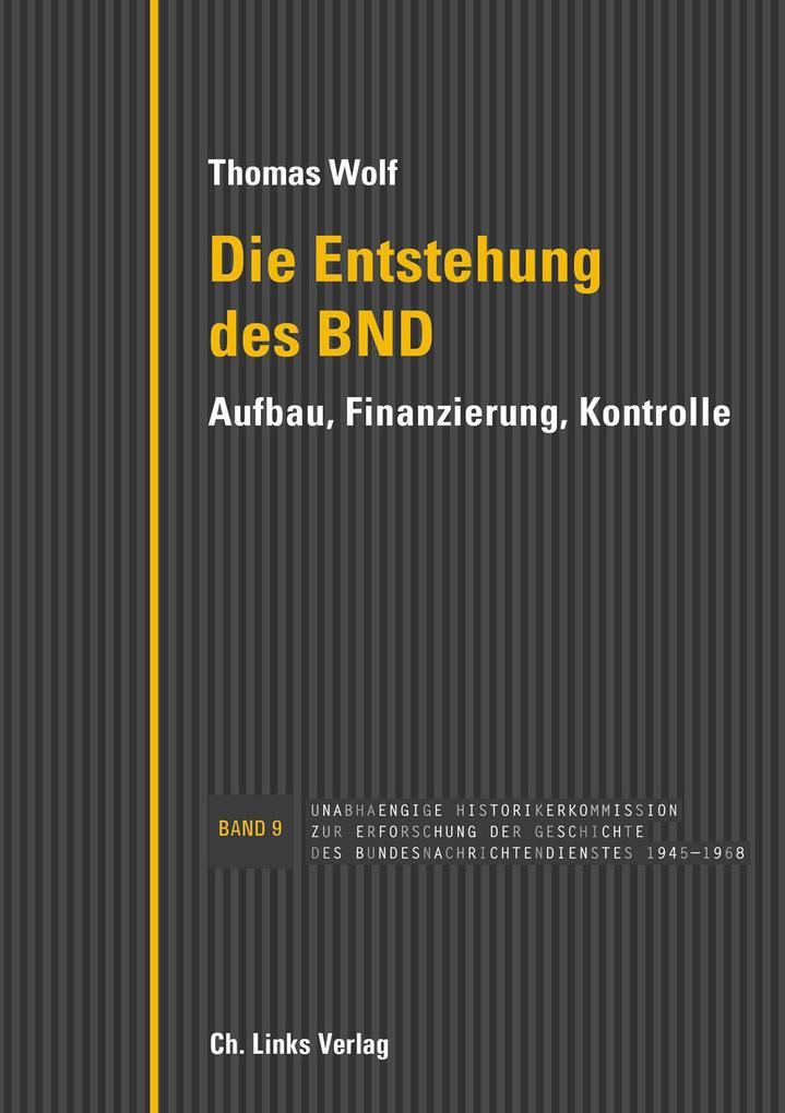 Die Entstehung des BND als eBook epub