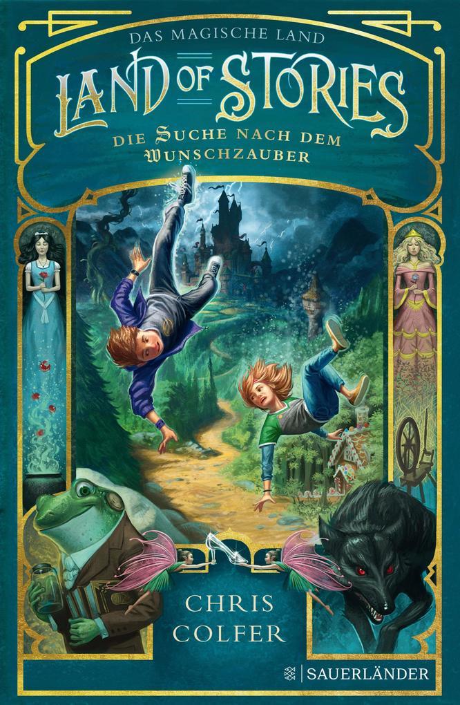 Land of Stories: Das magische Land 1 - Die Suche nach dem Wunschzauber als Buch (gebunden)