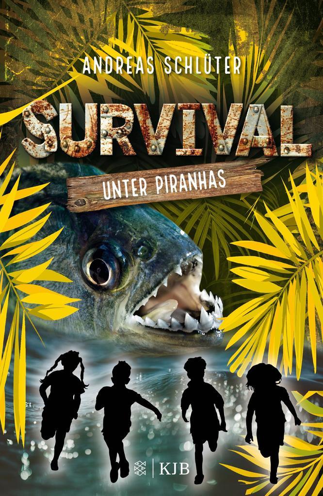 Survival 4 - Unter Piranhas als Buch