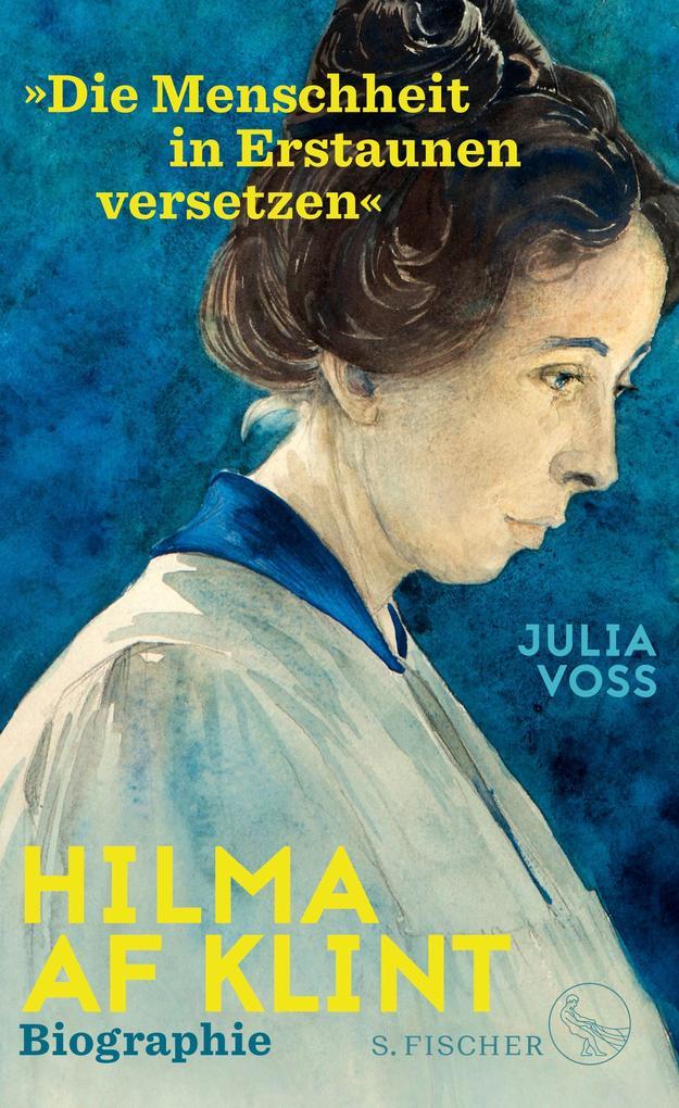 Hilma af Klint - »Die Menschheit in Erstaunen versetzen« als Buch (gebunden)