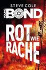 Young Bond 04 - Rot wie Rache