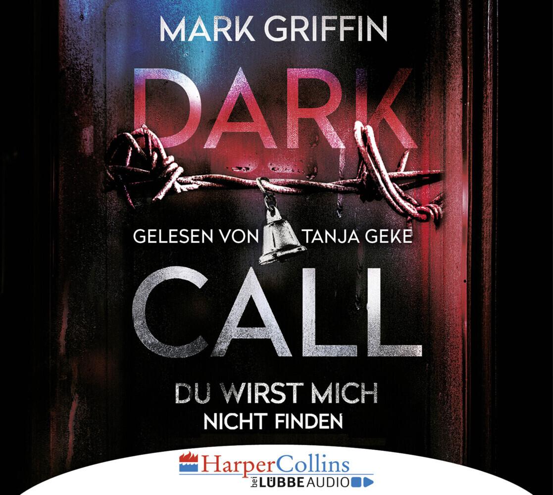 Dark Call - Du wirst mich nicht finden als Hörbuch CD