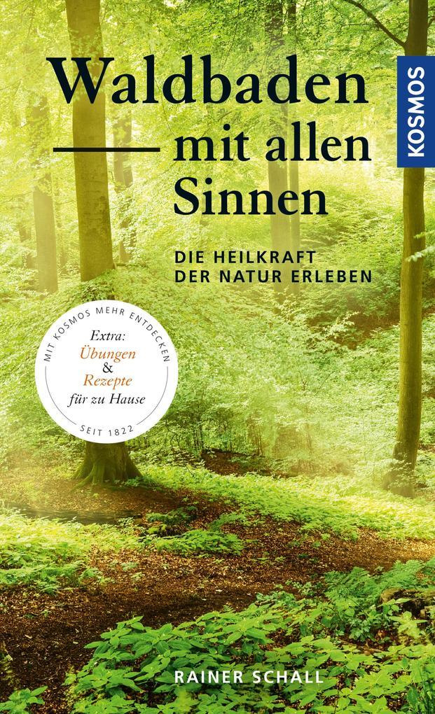 Waldbaden mit allen Sinnen als eBook pdf