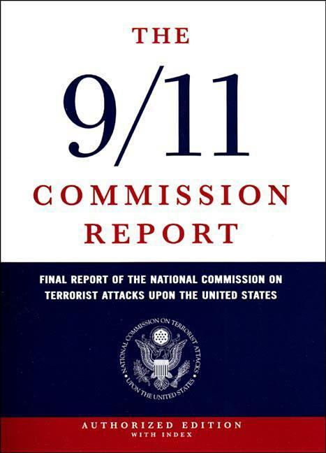 The 9/11 Commission Report: Final Report of the National Commission on Terrorist Attacks Upon the United States als Buch (gebunden)
