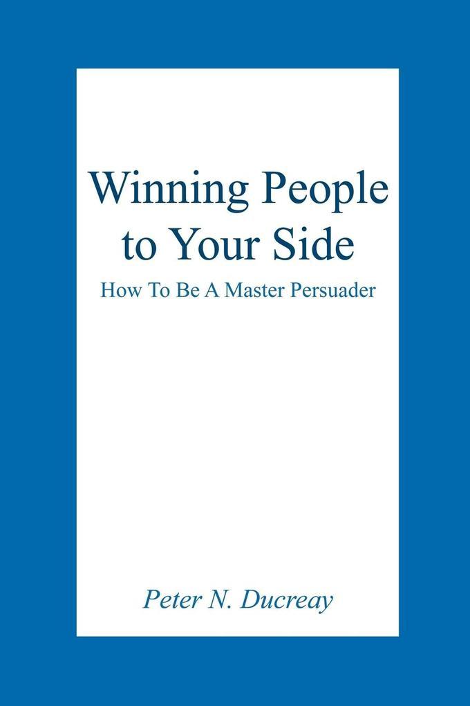 Winning People to Your Side als Taschenbuch