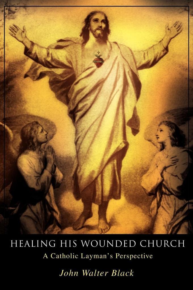 Healing His Wounded Church als Taschenbuch