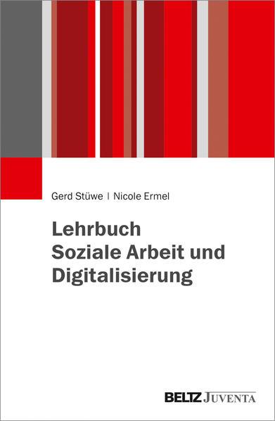 Lehrbuch Soziale Arbeit und Digitalisierung als Buch (kartoniert)