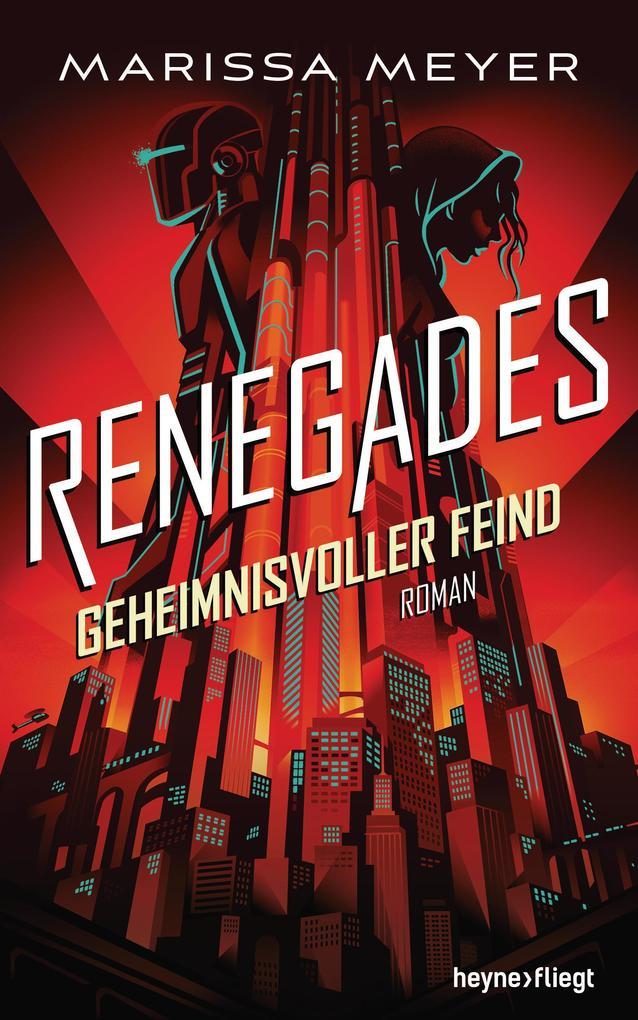 Renegades - Geheimnisvoller Feind als eBook