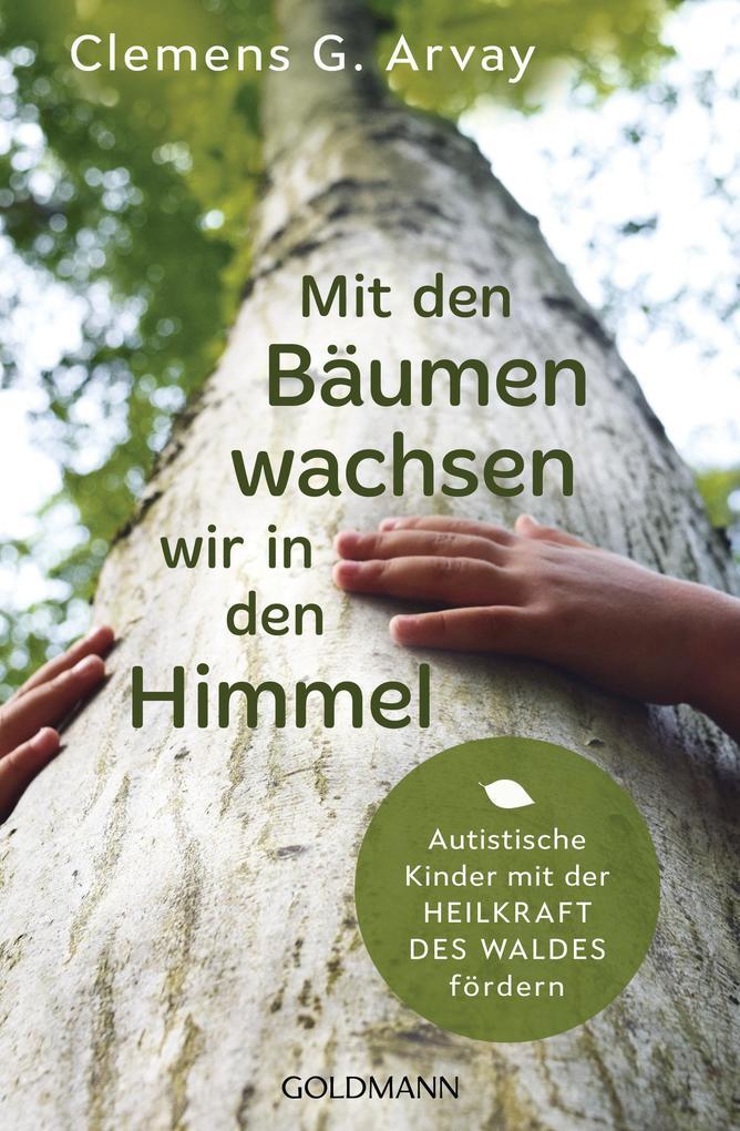 Mit den Bäumen wachsen wir in den Himmel als eBook
