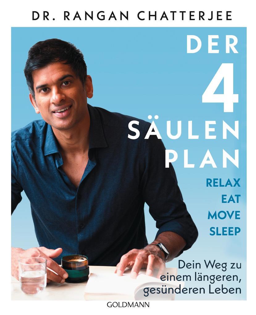 Der 4-Säulen-Plan - Relax, Eat, Move, Sleep als eBook epub