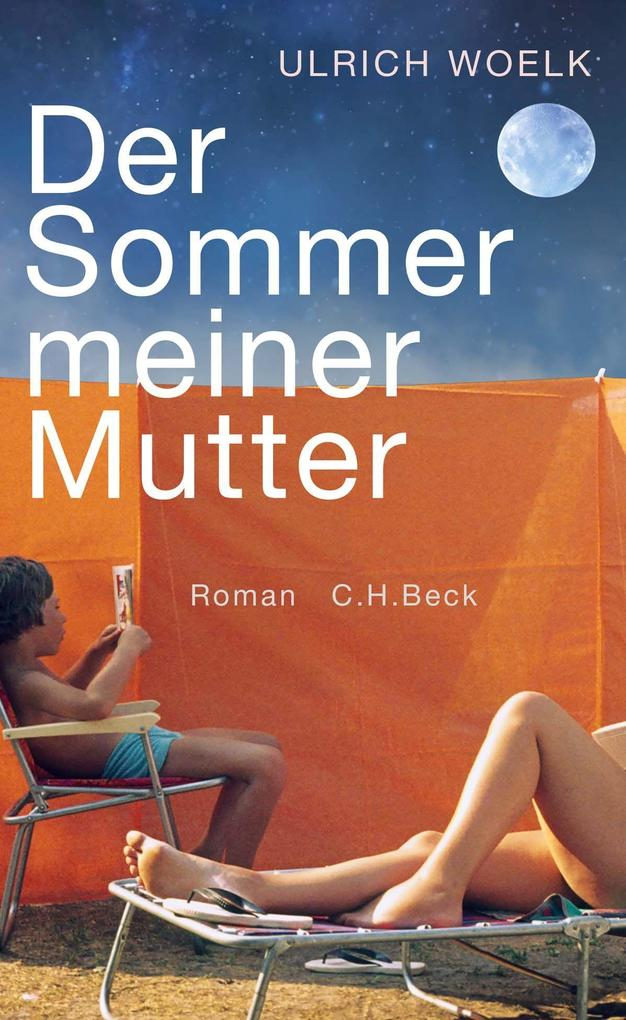 Der Sommer meiner Mutter als Buch (gebunden)
