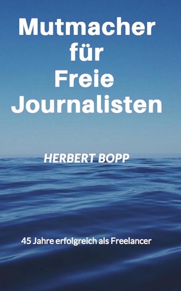 Mutmacher für Freie Journalisten als eBook epub