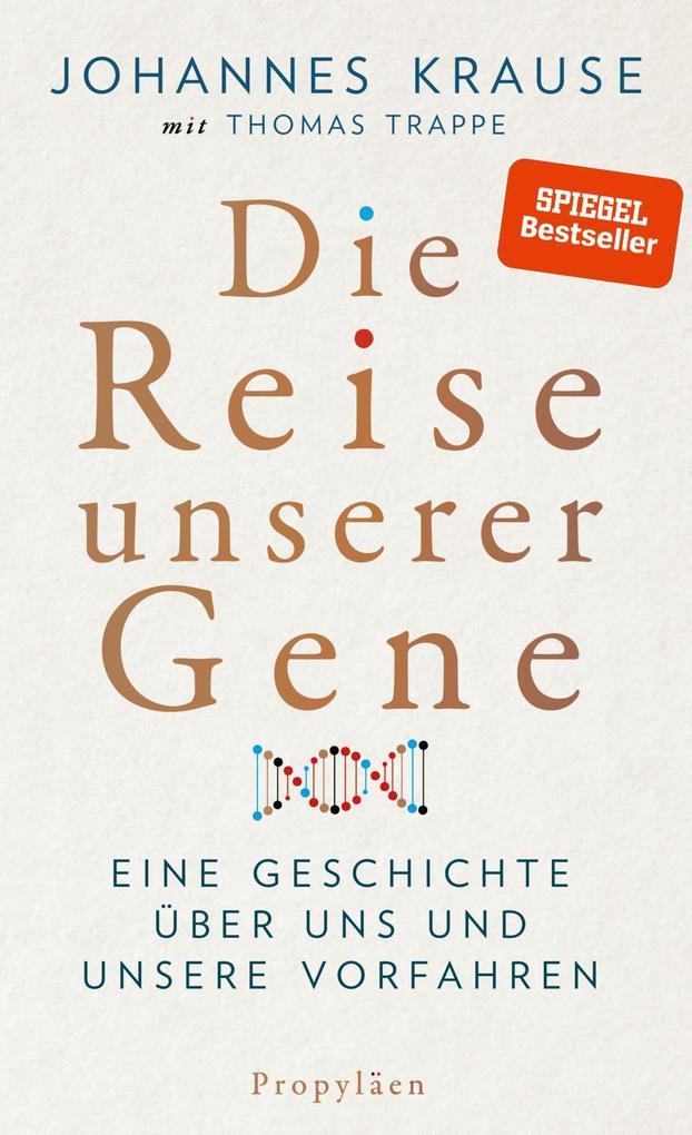 Die Reise unserer Gene als Buch (gebunden)
